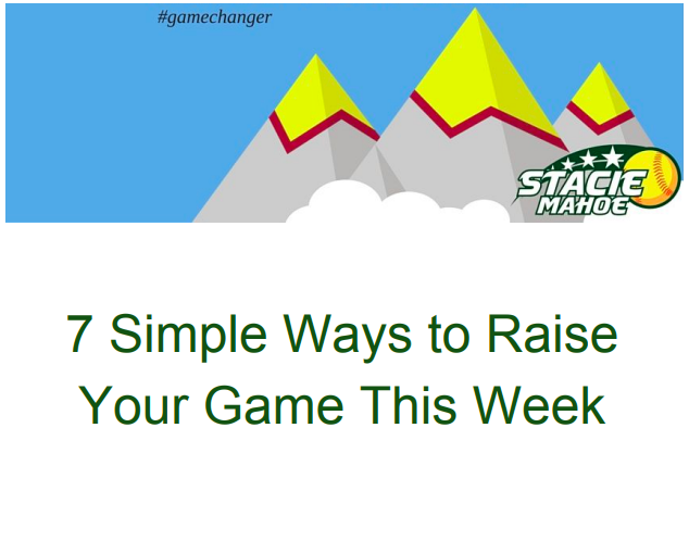 7 ways to raise your game