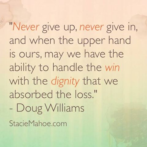 softball quotes: never give up, never give in