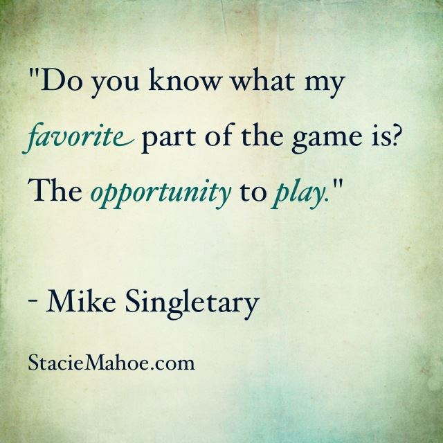 softball quote: my favorite part of the game