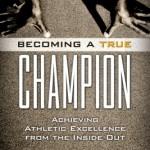 BecomingATrueChampion Book - Kirk Mango