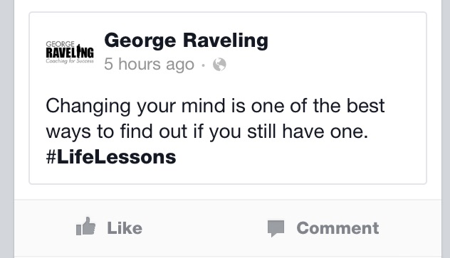 changing your mind quote by coach george raveling