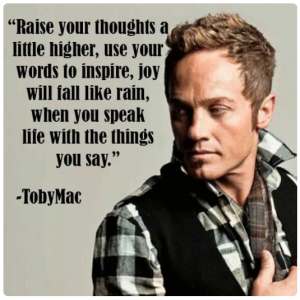 raise your thoughts, use your words to inspire