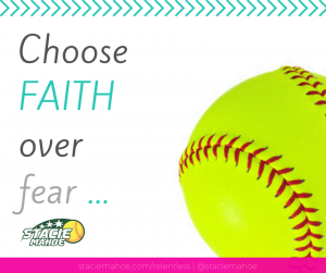 sports mom tips: choose faith over fear