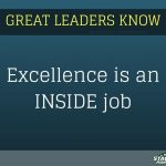 excellence is an inside job