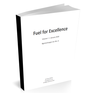 Fuel for Excellence – Volume I