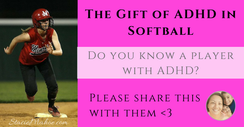 The Gift of ADHD in Softball