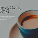 baby steps to help you combat stress and overwhelm as a super mom